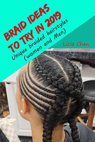 Braid Ideas In 2019 Unique Braided Hairstyles Women And Men