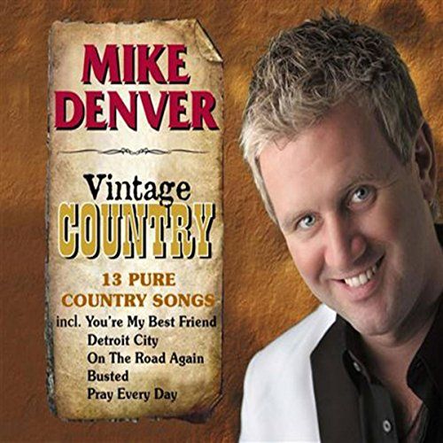 Kwgn Denver What Are You Praying For Today: Vintage Country By Mike Denver On Amazon Music