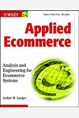 Applied Ecommerce: Analysis and Engineering for Ecommerce Systems Paperback