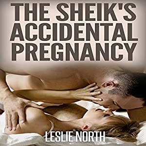 The Sheik's Accidental Pregnancy Hörbuch