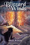 Blizzard Winds, Paul Koch, 1479785202