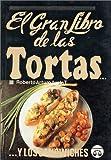 El Gran Libro de las Tortas, Roberto Ayala, 9706060553