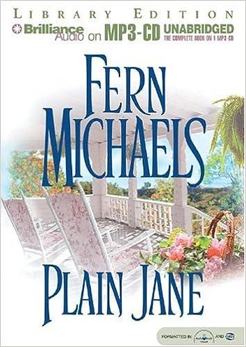 Plain Jane: Fern Michaels, Laural Merlington: 9781593354312