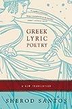 Greek Lyric Poetry, Santos, 0393329151