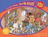 img - for Rahab Saves Spies And Esther Rescues Her People (Upside Down Turn Me Around Bible Stories) book / textbook / text book
