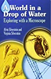 : A World in a Drop of Water: Exploring with a Microscope (Dover Children's Science Books)