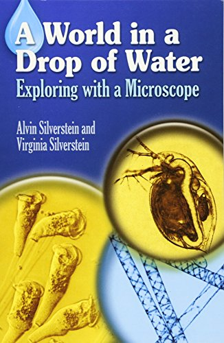 A World in a Drop of Water: Exploring with a Microscope (Dover Children's Science Books)