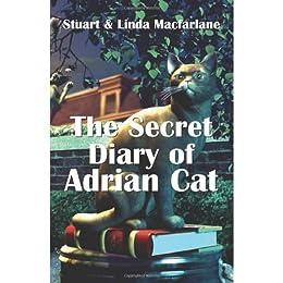 The Secret Diary of Adrian Cat by [Macfarlane, Linda, Macfarlane, Stuart]