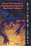 img - for Your Friendly Neighborhood Spider-Man (Spider-Man (Avon)) book / textbook / text book