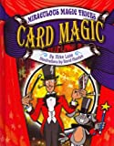 Card Magic (Miraculous Magic Tricks)