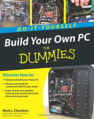Build Your Own PC Do-It-Yourself For Dummies (Best Way To Build A Computer)