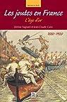 Les joutes en France : L'âge d'or 1880-1920 par Sagnard