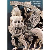 Dictionnaire de la civilisation phénicienne et punique
