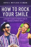 How to Rock Your Smile