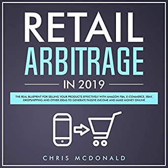 Retail Arbitrage in 2019: The Real Blueprint for Selling
