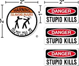 "WARNING To Avoid Injury Do Not Tell Me How To Do My Job © 2"" circle, and Danger stupid kills, Hard Hat vinyl decal car sticker combo"
