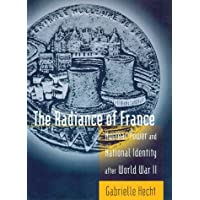 The Radiance of France: Nuclear Power and National Identity After World War II (Inside Technology Series)