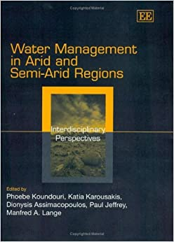 Water Management in Arid and Semi-Arid Regions: Interdisciplinary Perspectives