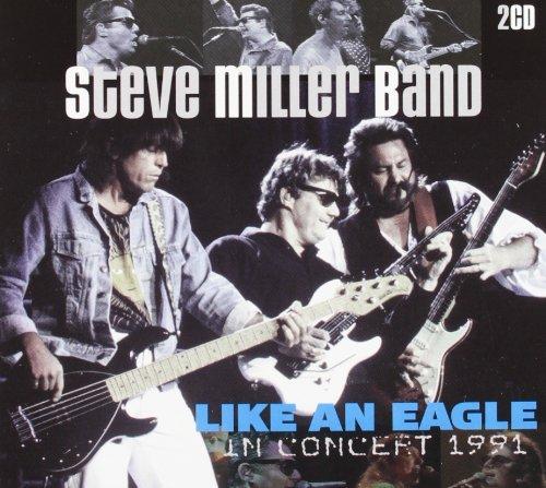 Like An Eagle-in (Steve Miller Band Concerts)