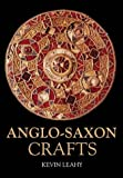 Anglo-Saxon Crafts