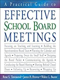 img - for A Practical Guide to Effective School Board Meetings book / textbook / text book