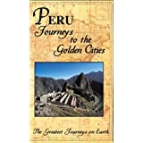 Greatest Journey Series: Peru Journeys to Golden