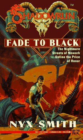 Fade to Black (Shadowrun 13) (v. 13) -  Nyx Smith, Mass Market Paperback