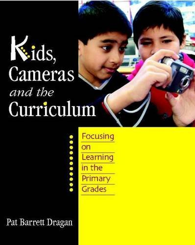 Kids, Cameras, and the Curriculum: Focusing on Learning in the Primary Grades
