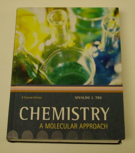Chemistry: A Molecuar Approach, Binghamton University Custom Edition