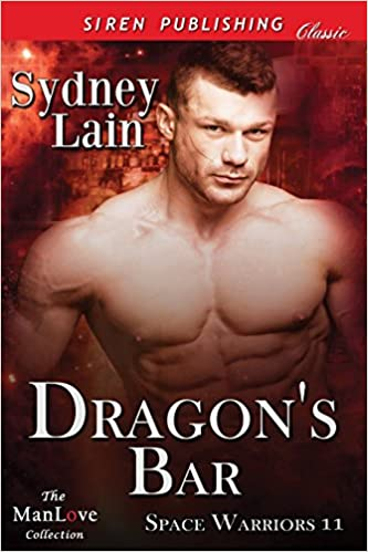 Read Dragon's Bar [Space Warriors 11] (Siren Publishing Classic ManLove) PDF, azw (Kindle)