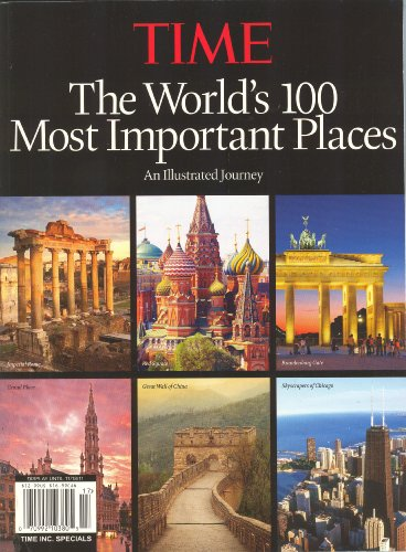 [Time The World`s 100 Most Important Places] (Most Important Place)