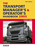 The Transport Manager's and Operator's Handbook 2005