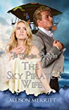 The Sky Pirate's Wife (The Guardian Chronicles Book 2)