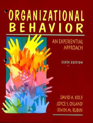 Organizational Behavior: An Experiential Approach (6th Edition)