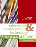 img - for Information and Communication Technology for AQA AS Second Edition (Aqa As Level) by Anne Leeming (2006-05-26) book / textbook / text book