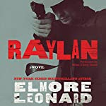 Raylan: A Novel   Elmore Leonard