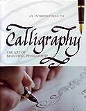An introduction de Calligraphy: The art of Beautiful Penmanship