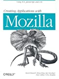 img - for Creating Applications with Mozilla by David Boswell (2002-09-30) book / textbook / text book