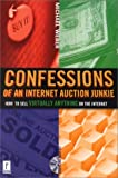 Confessions of an Internet Auction Junkie, Michael Weber, 0761530851