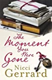 The Moment You Were Gone