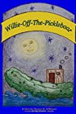 Willie-off-the-Pickleboat, Thomas M. Wilkinson, 0557061814