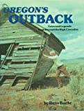 Oregon's Outback, Baehr, Russell, 0892881135