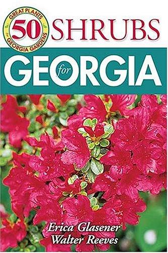 Download 50 Great Shrubs for Georgia ebook