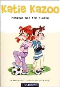 Katie Kazoo. Meninas não Tem Piolhos (Em Portuguese do