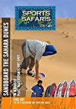 Sports Safaris Morocco and St. Tropez by Billy Volkmann