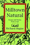 Milltown Natural, Richard Hague, 0933087446
