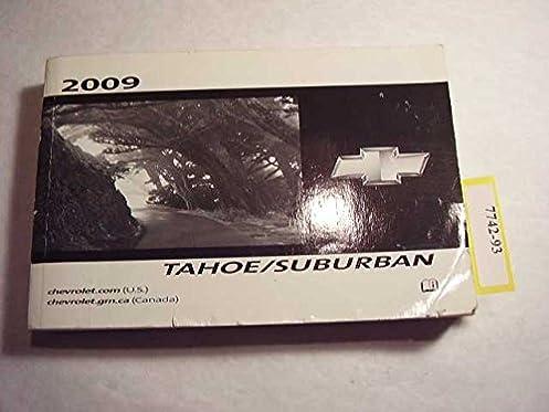 2009 chevrolet tahoe suburban owners manual chevrolet amazon com rh amazon com 2000 Chevrolet Suburban 2009 Chevrolet Suburban Interior