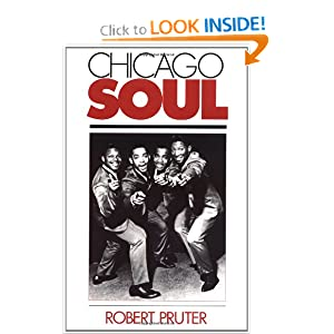 Chicago Soul (Music in American Life) Robert Pruter