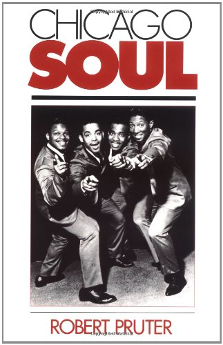 Chicago Soul (Music in American Life)