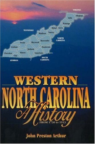 Western North Carolina: A History from 1730 to 1913